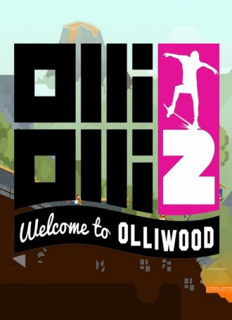 OlliOlli2: Welcome to Olliwood | MacOSX Free Download