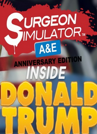 Surgeon Simulator Anniversary Edition Inside Donald Trump | MacOSX Cracked